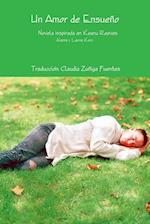 Un Amor de Ensueno Novela Inspirada En Keanu Reeves