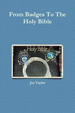 From Badges To The Holy Bible