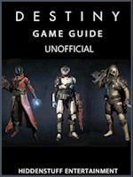 Destiny Game Guide Unofficial