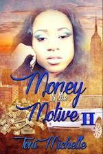 Money Is The Motive 2 af Toni Michelle