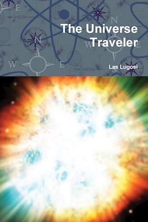 The Universe Traveler