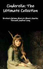 Cinderella: The Ultimate Collection af Brothers Grimm, Charles Perrault, Henry W. Hewet