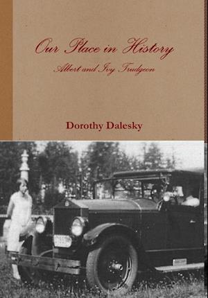 Bog, hardback Our Place in History af Dorothy Dalesky