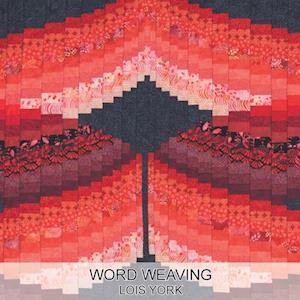 Bog, paperback Word Weaving af Lois York