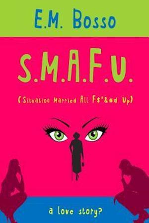 S.M.A.F.U.