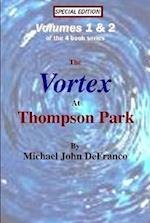 The Vortex @ Thompson Park Volumes 1 & 2 af Michael DeFranco