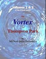 Vortex At Thompson Park Volumes 1 & 2