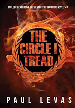 The Circle I Tread