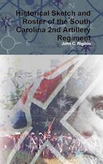 Historical Sketch and Roster of the South Carolina 2nd Artillery Regiment