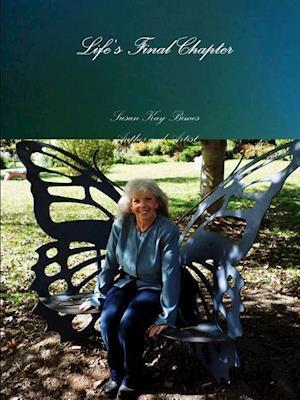 Bog, hæftet Life's Final Chapter af Susan Bimes