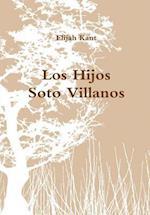 Los Hijos Soto Villanos af Elijah Kant