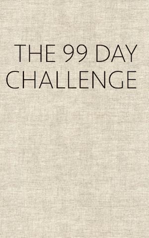 Bog, hardback The 99 Day Challenge af Dennis Van Der Heijden