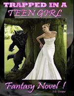 Trapped In a Teen Girl Fantasy Novel af T.G. Cooper