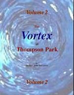 Vortex At Thompson Park Volume 2