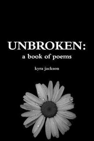 Bog, paperback Unbroken af Kyra Jackson