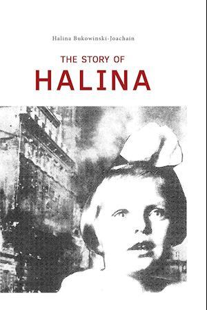 Bog, hæftet The story of Halina af Halina Bukowinski-Joachain
