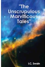 The Unscrupulous Marviticous Tales af I. C. Swain