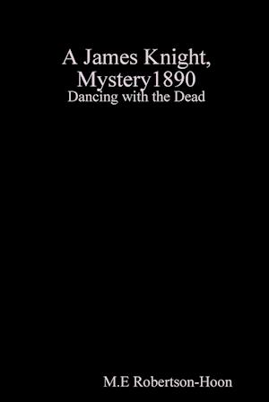 Bog, paperback Dancing with the Dead, a James Knight Mystery af M. E. Robertson-Hoon