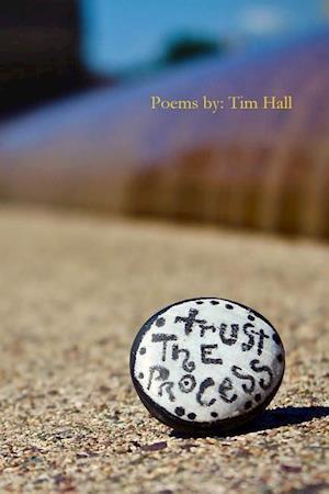 Bog, hæftet Trust The Process af Tim Hall