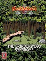The Brindonwood Syndrome