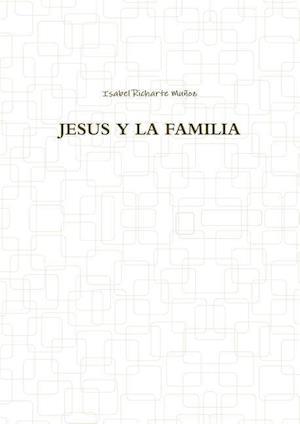 Bog, paperback Jesus Y La Familia af Isabel Richarte