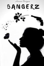 BANGERZ af Ariana Burgan