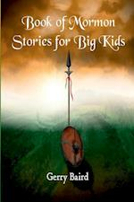 Book of Mormon Stories for Big Kids