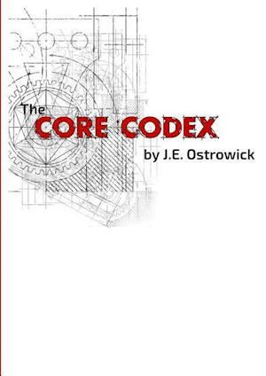 Bog, hæftet The Core Codex af J.E. Ostrowick