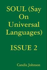 SOUL (Say On Universal Languages)