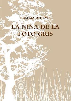Bog, paperback La Nina de La Foto Gris af Rosemary Hevia
