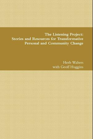 Bog, paperback The Listening Project af Geoff Huggins, Herb Walters