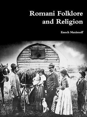 Bog, hæftet Romani Folklore and Religion af Enoch Maximoff