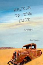 Wheels in the Dust af Gary Bigelow