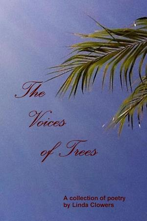 The Voices of Trees