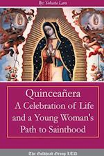 Quinceañera: A Celebration of Life and a Young Woman's Path to Sainthood af Yokasta Lara