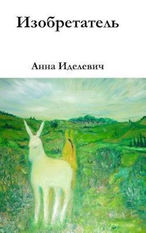 Bog, hardback Inventor / ____________ af Anna /. ____ Idelevich