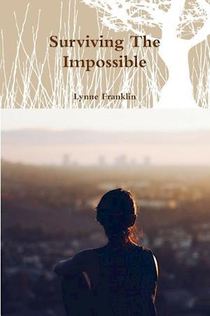Bog, hæftet Surviving The Impossible af Lynne Franklin