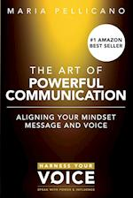 The Art of Powerful Communication af Maria Pellicano