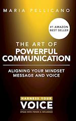 The Art of Powerful Communication (Hardcover) af Maria Pellicano