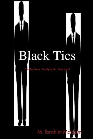 Bog, hæftet Black Ties af M. Ibrahim Malcolm