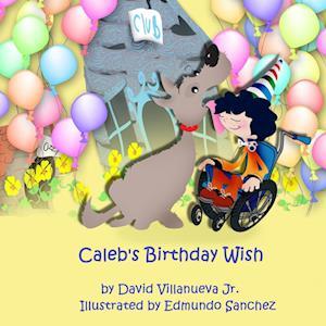 Bog, paperback Caleb's Birthday Wish af David Villanueva Jr