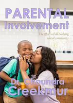 Parental Involvement - The efforts of an evolving school community