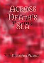 Across Death's Sea af Kasondra Ybarra