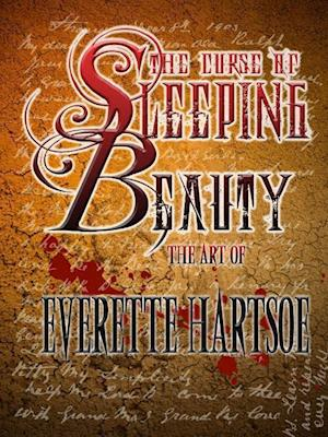 Bog, hæftet Art of The Curse of Sleeping Beauty af Everette Hartsoe