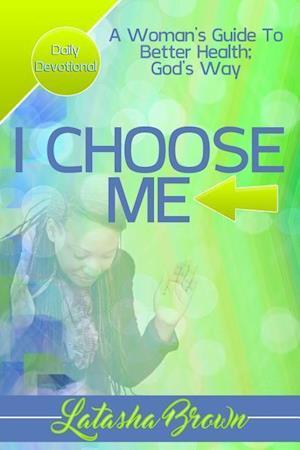 Bog, hæftet I Choose Me af Latasha Brown