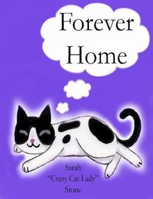 Forever Home af Stone, Sarah, Sarah