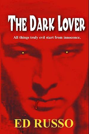Bog, hæftet The Dark Lover af Ed Russo