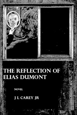 The Reflection of Elias Dumont