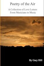 Poetry of the Air: A Collection of Love Letters to Music from Musicians