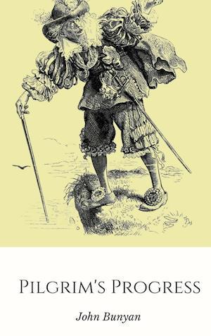 Bog, hardback Pilgrim's Progress af John Bunyan
